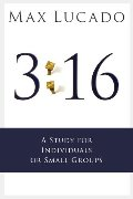 3:16: A Study for Individuals or Small Groups