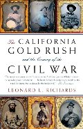 California Gold Rush and the Coming of the Civil War (Vintage Civil War Library), The