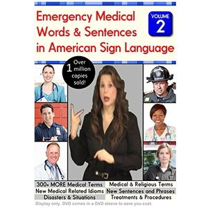 Emergency Medical Words & Sentences in American Sign Language, Volume 2 (2012)