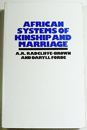 African Systems Of Kinship & Marriage