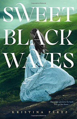 Sweet Black Waves (The Sweet Black Waves Trilogy)