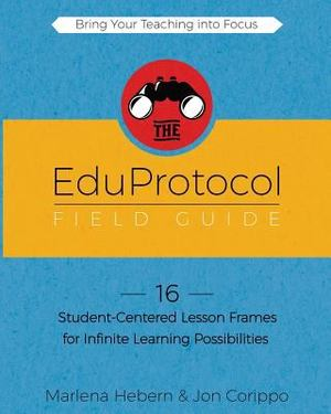 EduProtocol Field Guide, The