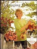 Arranging Flowers: The Best of Martha Stewart Living