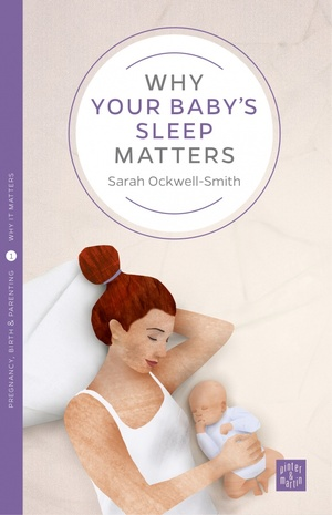 Why your baby sleep matters S55