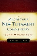 2 Peter and Jude MacArthur New Testament Commentary (Macarthur New Testament Commentary Serie)