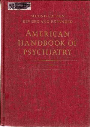 American Handbook of Psychiatry - Vol II
