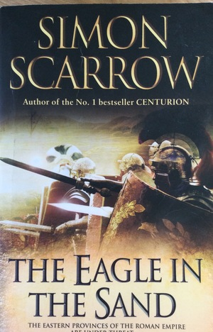 Eagle in the Sand (Eagles of the Empire, 7), The