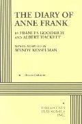 Diary of Anne Frank (Kesselman) - Acting Edition, The