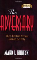 Adversary: The Christian Versus Demon Activity, The