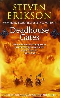 Deadhouse Gates (The Malazan Book of the Fallen, Book 2)