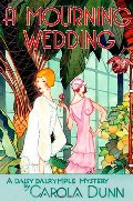 Mourning Wedding (Daisy Dalrymple Mysteries, No. 13), A
