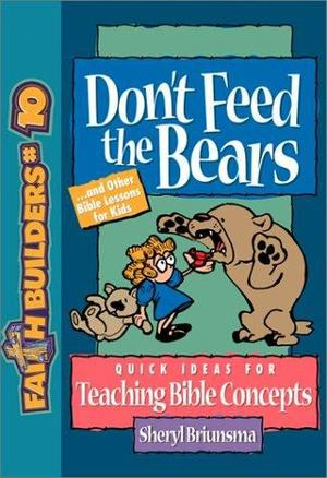 Do Not Feed the Bears