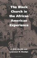 Black Church in the African American Experience, The