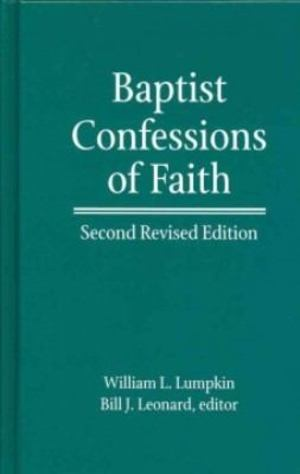 Baptist Confessions of Faith