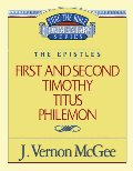1 & 2 Timothy / Titus / Philemon (Thru the Bible)