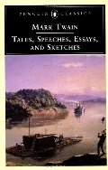 Tales, Speeches, Essays, and Sketches (Penguin Classics)