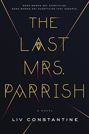 Last Mrs. Parrish: A Novel, The