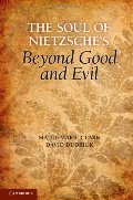 Soul of Nietzsche's Beyond Good and Evil, The