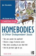 Careers for Homebodies & Other Independent Souls (Careers For Series)
