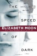 Speed of Dark (Ballantine Reader's Circle), The