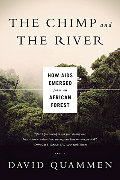 Chimp and the River: How AIDS Emerged from an African Forest, The