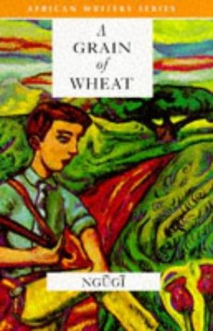 Grain of Wheat, A