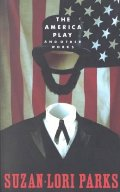 America Play and Other Works, The