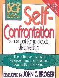 Self-Confrontation: A Manual for In-Depth Discipleship