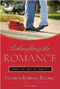 Rekindling the Romance: Loving the Love of Your Life