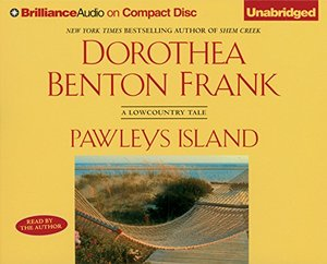 Pawleys Island: A Lowcountry Tale (Lowcountry Tales (Brilliance Audio)) CD, Unabridged, Audiobook