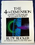 4th Dimension: Toward a Geometry of Higher Reality, The