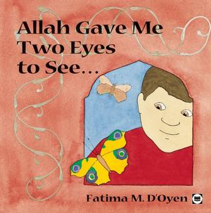 Allah Gave Me Two Eyes to See....