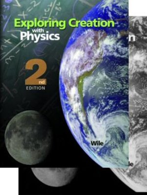Exploring Creation with Physics, 2nd Edition With Test and Solutions Manual