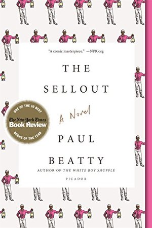 Sellout: A Novel, The