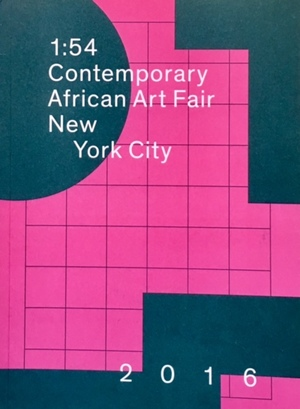 1:54 contemporary African art fair, New York City : 2016