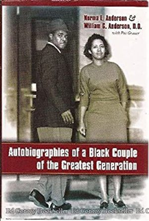 Autobiographies of a Black Couple of the Greatest Generation