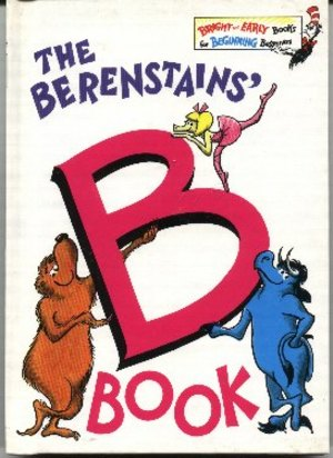 Berenstains' Book B Book, The