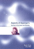 Aspects of Asperger's: Success in the Teens and Twenties (Lucky Duck Books)