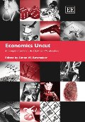 Economics Uncut: A Complete Guide to Life, Death and Misadventure