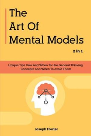 Art of Mental Models 2 In 1, The