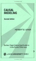 Causal Modeling (Quantitative Applications in the Social Sciences)