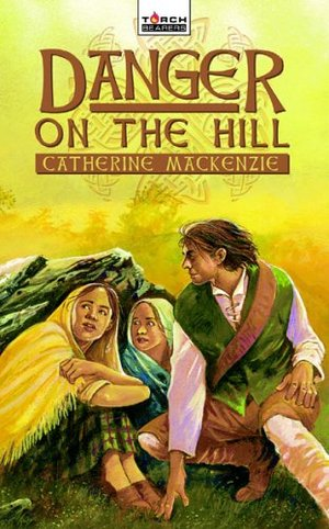 Two Margarets: Danger on the Hill (Torchbearers), The