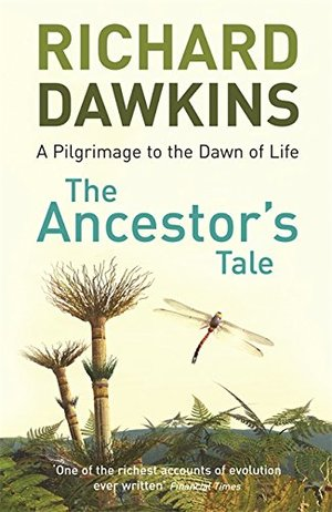 Ancestor's Tale (A Pilgrimage to the Dawn of Life), The