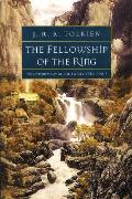 Fellowship of the Ring: Being the First Part of The Lord of the Rings, The