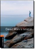 Dead Man's Island (Oxford Bookworms Library)