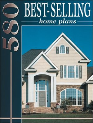 580 Best-Selling Home Plans