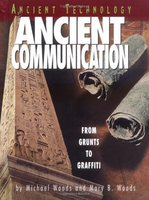 Ancient Communication (Ancient Technology)