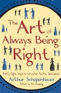 Art of Always Being Right, The