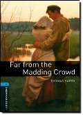 Far From The Madding Crowd (Oxford Bookworms Level 5)
