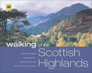 AA Walking in the Scottish Highlands